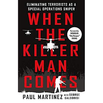When the Killer Man Comes:� Eliminating Terrorists As a Special Operations Sniper