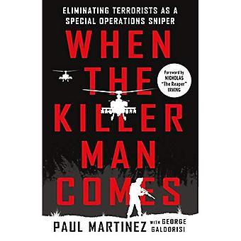 Når morderen mannen kommer: eliminere terrorister som en Special Operations snikskytter