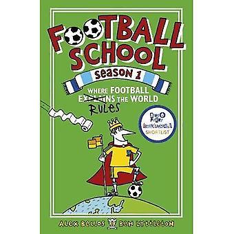 Ecole de football saison 1: Où Football explique le monde