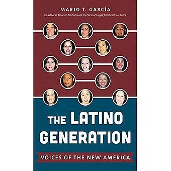 La generación Latino: Voces de la nueva América