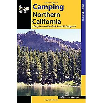Camping Noord-Californië: A Comprehensive Guide to Public Tent en RV campings (staat Camping serie)