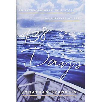 438 jours: une histoire vraie extraordinaire de survie en mer