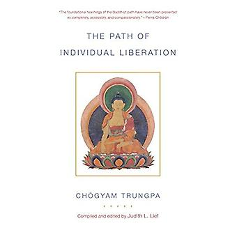 The Path of Individual Liberation: The Profound Treasury of the Ocean of Dharma, Volume One: 1