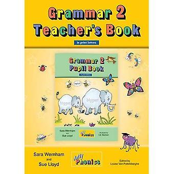Grammar 2 Teacher's Book (in Print Letters): 2 (Jolly Learning)