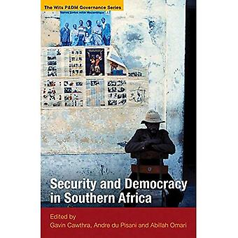Security and Democracy in Southern Africa