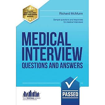 Medical Interview Questions and Answers Workbook (2016 Edition): for those wishing to gain entry to Medical School...