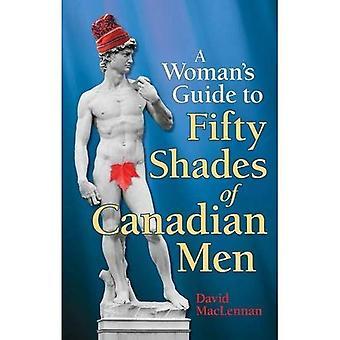 Women's Guide till 50 nyanser av kanadensiska män, den