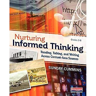 Nurturing Informed Thinking:� Reading, Talking, and Writing Across Content-Area Sources