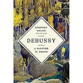 Debussy: En målare i ljud