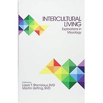 Intercultural Living: Explorations in Missiology