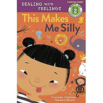 This Makes Me Silly: Dealing with Feelings