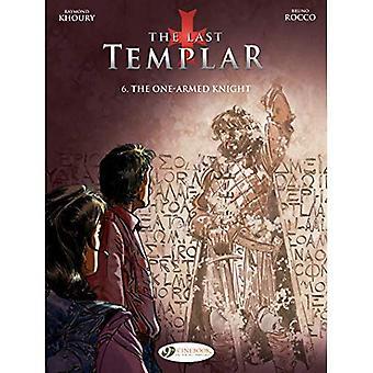 The One-Armed Knight (Last Templar)