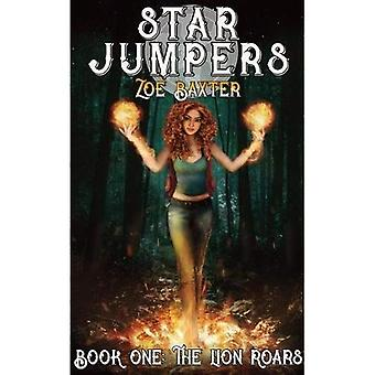 Star Jumpers: The Lion Roars (Star Jumpers)