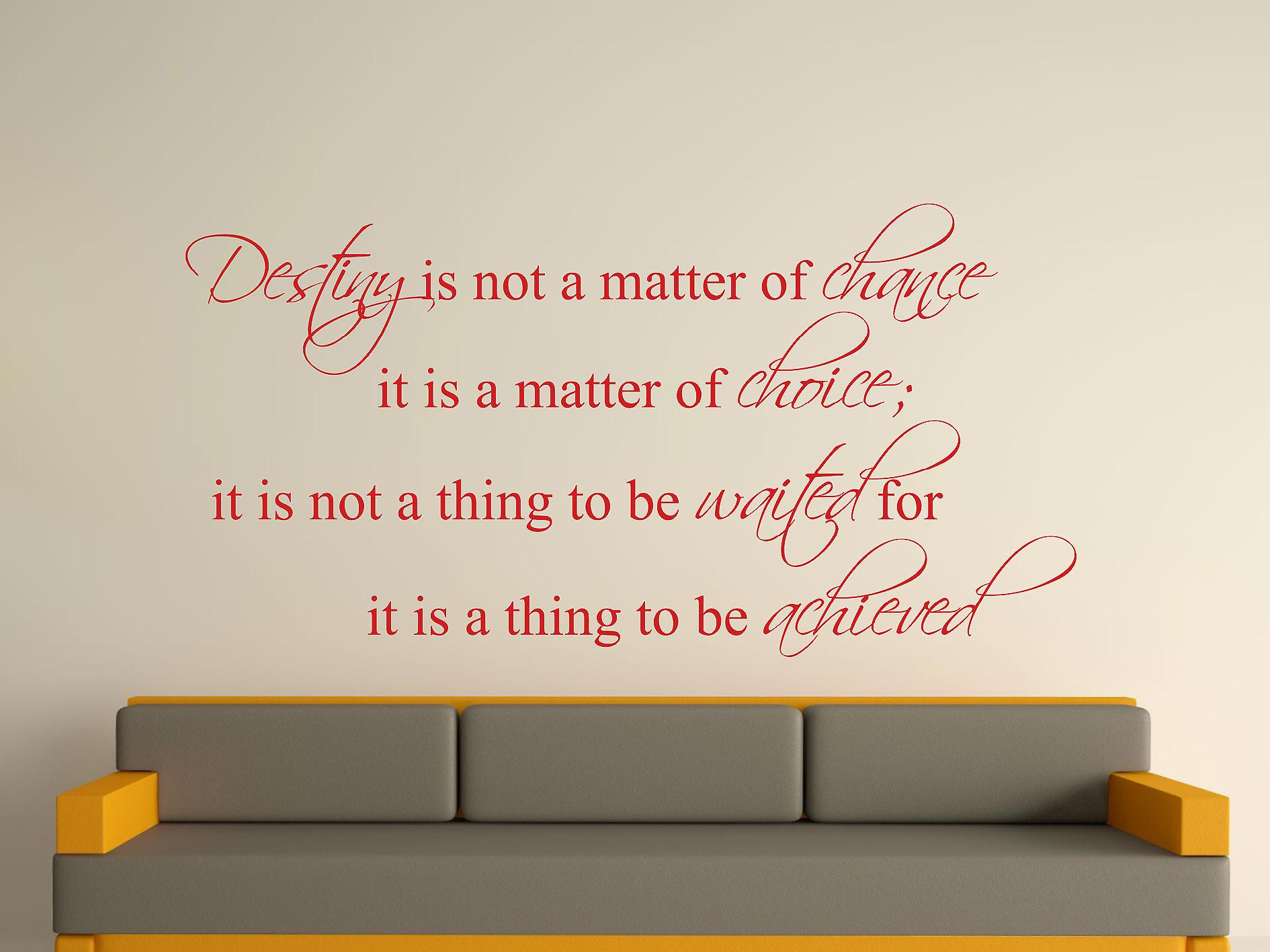 Destiny Is Not A Matter of Chance Wall Art Sticker - Deep Red