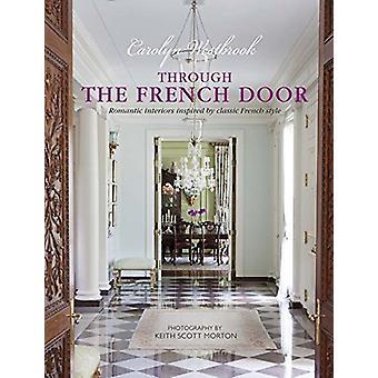 Par la porte de Français - inspiré par Frenc classique romantiques Interiors