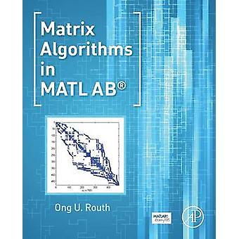 Matrix algoritmes in MATLAB door Routh & Ong