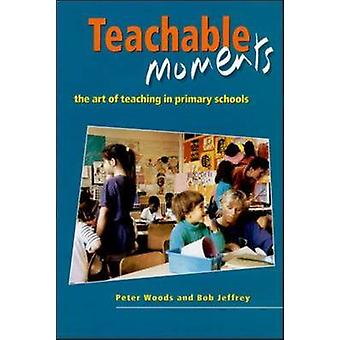 Teachable Moments by Woods & Peter