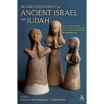 Religious Diversity in Ancient Israel and Judah by Stavrakopoulou & Francesca