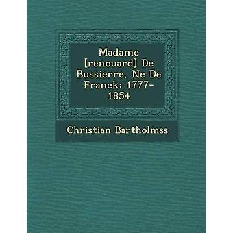 マダム ・ renouard ・ デ ・ Bussierre Ne デ フランク 17771854 Bartholmss ・ キリスト教によって