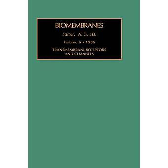 Transmembrana receptorer och kanaler av Lee & Jenny