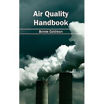 Manual de la calidad del aire por Goldman y Bernie