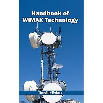 Handbook of WiMAX Technology by Kolaya & Timothy