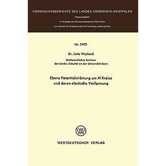 Ebene Potentialstrmung um N Kreise und deren elastische Verformung par Weyland & Jutta