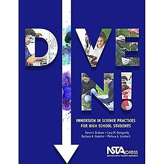 Dive In!: Immersion in Science Practices for High School Students