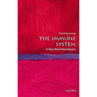 The Immune System - A Very Short Introduction by Paul Klenerman - 9780