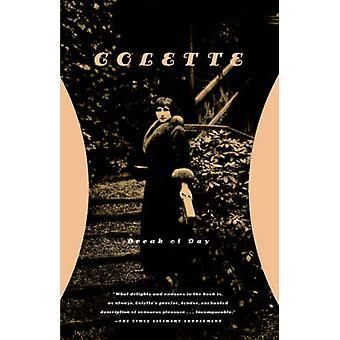 Break of Day by Colette - Sidonie-Gabrielle Colette - Enid McLeod - J