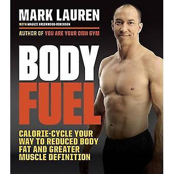 Corps combustible - Calorie-Cycle votre chemin vers la réduction de corps gras et une plus grande Mus