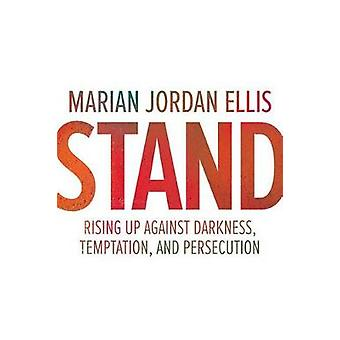 Stand - Rising Up Against Darkness - Temptation - and Persecution - 97