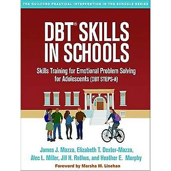 DBT Skills in Schools - Skills Training for Emotional Problem Solving