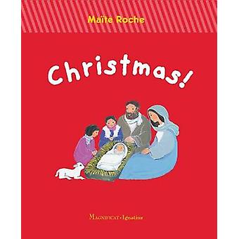 Christmas! by Maite Roche - 9781621640639 Book