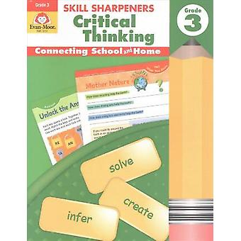Skill Sharpeners Critical Thinking - Grade 3 by Evan-Moor Educational