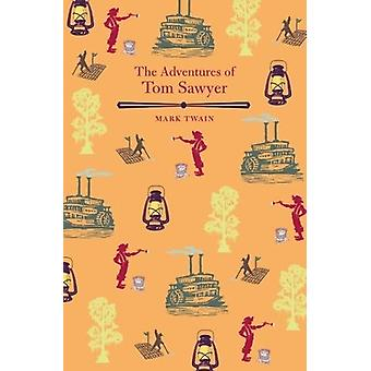 The Adventures of Tom Sawyer by Mark Twain - 9781788282567 Book