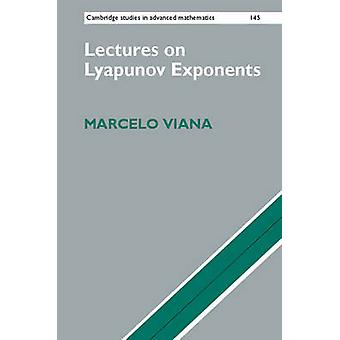 Lectures on Lyapunov Exponents by Marcelo Viana