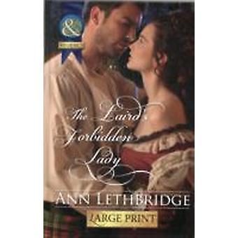Lairds Forbidden Lady by Ann Lethbridge