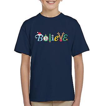 Believe In Christmas Kid's T-Shirt
