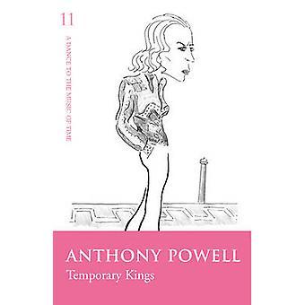 Temporäre Könige von Anthony Powell - 9780099472520 Buch