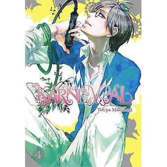 Karneval - Vol. 4 by Touya Mikanagi - 9780316263498 Book