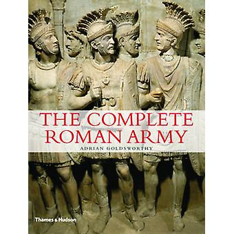The Complete Roman Army by Adrian Goldsworthy - 9780500288993 Book