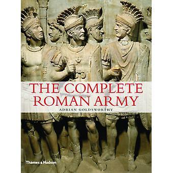 Die komplette römische Armee von Adrian Goldsworthy - 9780500288993 Buch
