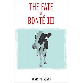 Le sort de Bonte III par Allain Poissant - livre 9780776622859