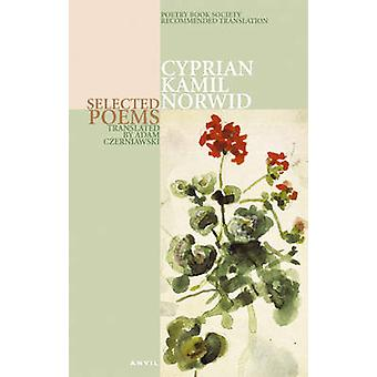 Cyprian Kamil Norwid - Selected Poems (2nd Revised edition) by Cyprian