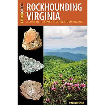 Rockhounding Virginia - en Guide til Statens beste Rockhounding nettsteder