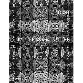 Horst - Patterns from Nature by Martin Barnes - 9781858946375 Book