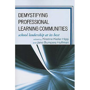Demystifying Professional Learning Communities - School Leadership at