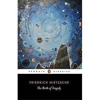 La nascita della tragedia - fuori lo spirito della musica di Friedrich Wilhelm