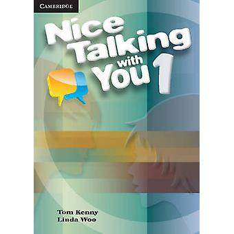 Nice Talking With You Level 1 Student's Book by Tom Kenny - Linda Woo